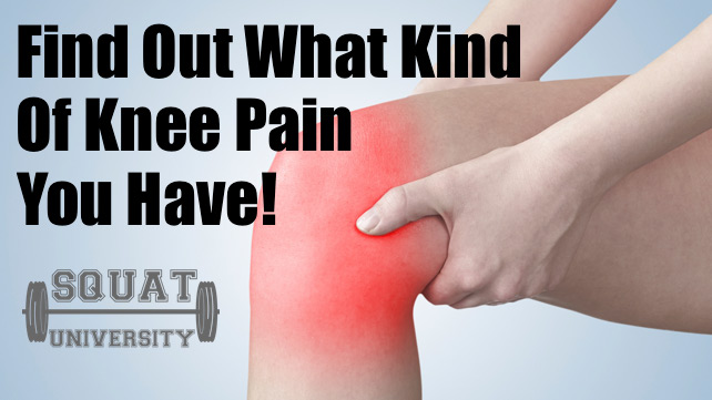 What Kind Of Knee Pain Do You Have
