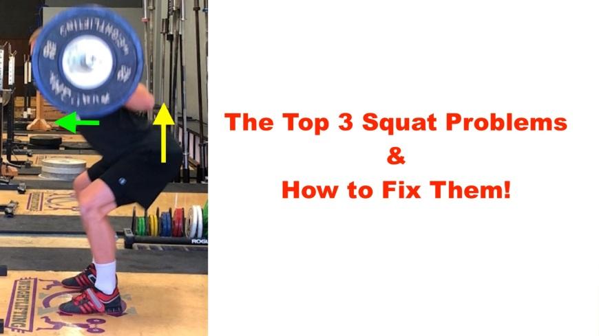 167fa5af3ac4 The Top 3 Squat Problems   How to Fix Them – Squat University